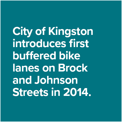 City of Kingston introduces first buffered bike lanes on Brock and Johnson Streets in 2014.