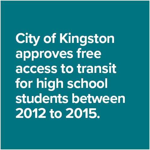 City of Kingston approves free access to transit for high school students between 2012 to 2015.